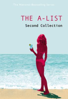 The A-List: The Second Collection (The A-List, #4-6)