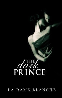 The Dark Prince (Les Fées: The French Fae Legend, #1)