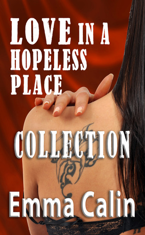 Love in a Hopeless Place Collection (Love in a Hopeless Place, #1-5)