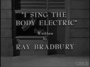 I Sing the Body Electric: Teleplay