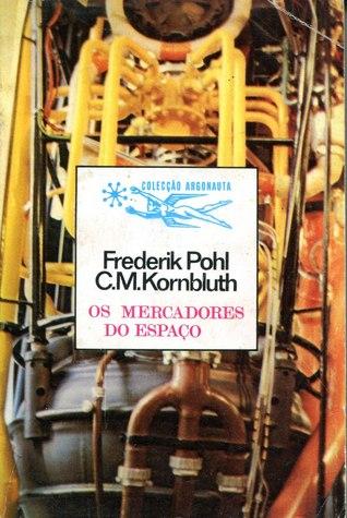 Descargar Os mercadores do espaço epub gratis online Frederik Pohl