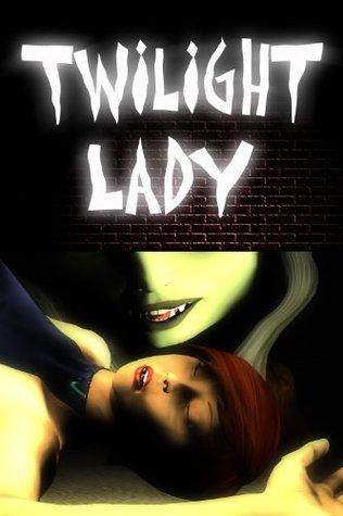 Twilight Lady, Vol. 1 (Urban Paranormal Fantasy Graphic Novel)