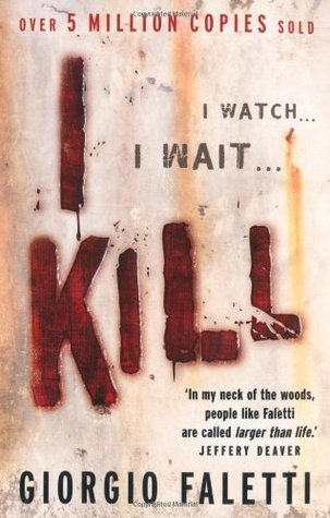 I Kill por Giorgio Faletti