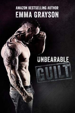 Unbearable Guilt (Breathe Again, #2)