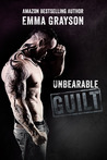 Unbearable Guilt (Breathe Again, #2)