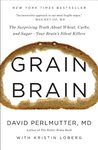 Grain Brain: The ...