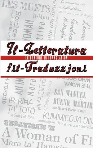 Il-Litteratura fit-Traduzzjoni / Literature in Translation