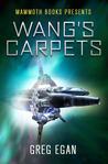 Wang's Carpets by Greg Egan