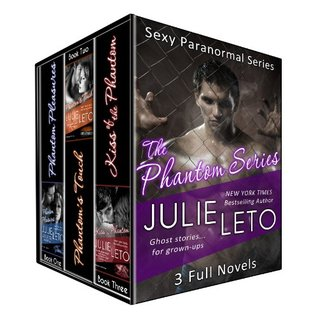 PHANTOM SERIES BOXED SET (3 full novels...ghost stories for grown-ups!) (Sexy Paranormal)