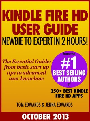 All New Fire Hd 8 10 User Guide Newbie To Expert In 2 Hours By