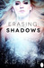Shadows (Erasing #1)