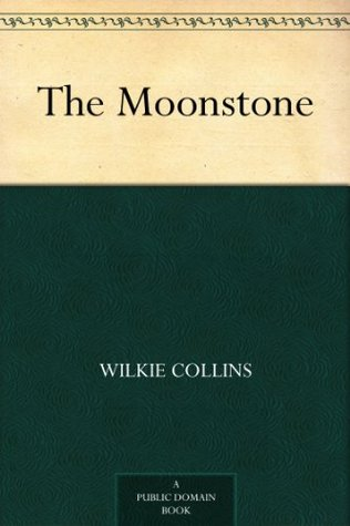 the moonstone wilkie collins summary