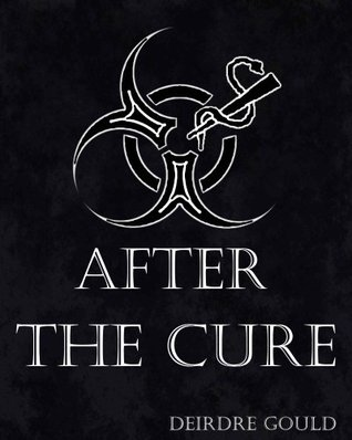 After the Cure (After the Cure, #1)