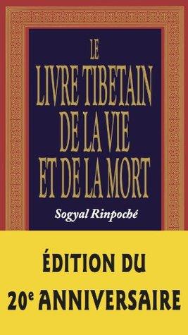 Le livre tibétain de la vie et la mort (Les Chemins de la Sagesse)