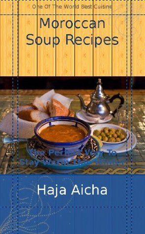 Moroccan Soup Recipes (Moroccan Cuisine)
