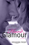 Hard Glamour (The Glamour Series, #1)