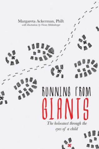 running-from-giants-the-holocaust-through-the-eyes-of-a-child