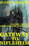 Gateway to Nifleheim (The Harbinger of Doom Saga, #1)