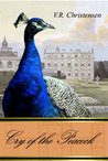Cry of the Peacock (The Metamorphosis Series, #2)