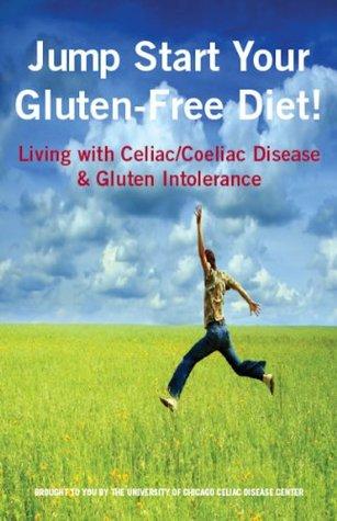 Jump start your gluten-free diet! living with celiac / coeliac disease & gluten intolerance by Stefano Guandalini