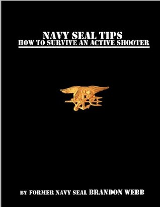Navy SEAL Tips: How To Survive An Active Shooter