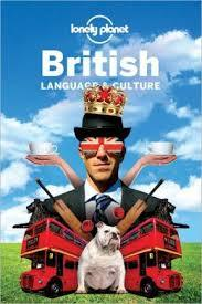 British Language and Culture (Lonely Planet Guide)