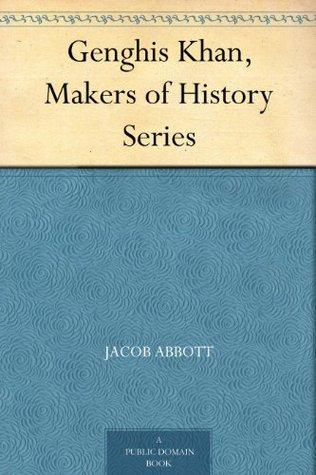 Genghis Khan (Makers of History, #21)