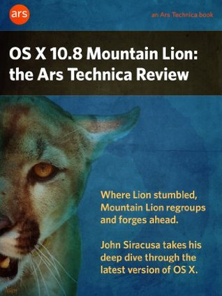 OS X 10.8 Mountain Lion: the Ars Technica Review