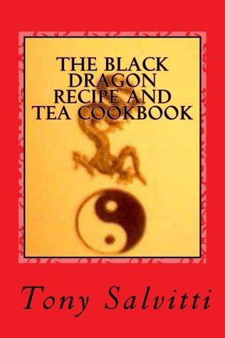 the-black-dragon-recipe-and-tea-cookbook