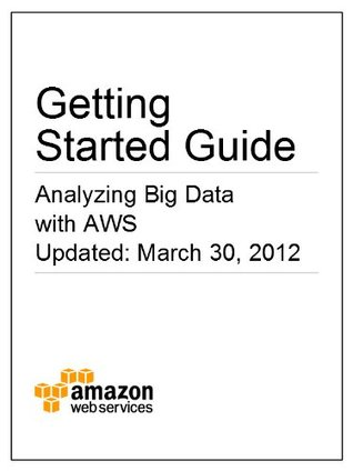 getting started guide analyzing big data with aws by amazon web rh goodreads com aws iam getting started guide aws emr getting started guide