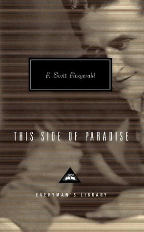 This Side of Paradise - Full Version (Annotated) (Literary Classics Collection)