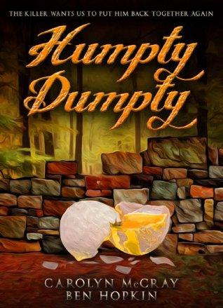 Humpty Dumpty (Nursery Rhyme Murders, #1)