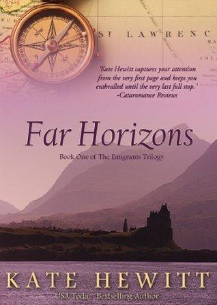 Far Horizons (The Emigrants Trilogy, #1)