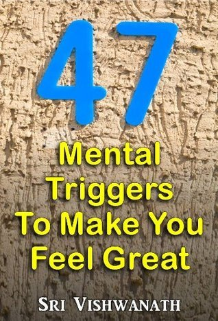 47 Mental Triggers To Make You Feel Great- Inspiritational picture quotes handpicked for you