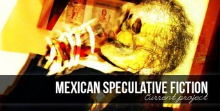 Mexican Speculative Fiction