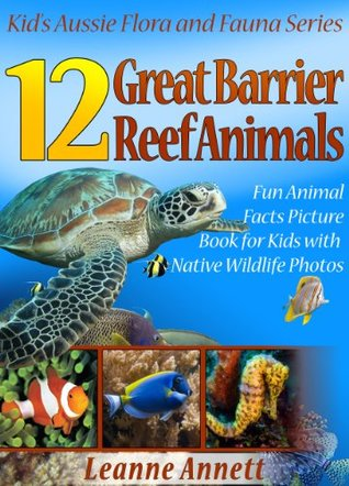 Los mejores libros para leer para descargar gratis 12 Great Barrier Reef Animals! Kids Book About Marine Life: Fun Animal Facts Picture Book for Kids with Native Wildlife Photos