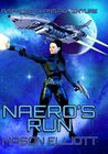Naero's Run (A Spacer Clans Adventure, #1)