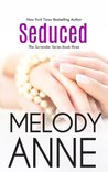 Seduced by Melody Anne