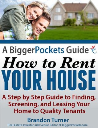 a-biggerpockets-guide-how-to-rent-your-house