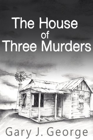 The House of Three Murders(A Smoke Tree Mystery 1)