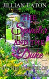 Spinster and the Duke (The London Ladies, #1.5)