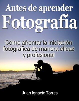 Antes de Aprender Fotografía Digital