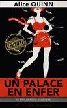 Un palace en enfer (Au pays de Rosie Maldonne) by Alice Quinn
