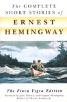 The Complete Short Stories of Ernest Hemingway by Ernest Hemingway