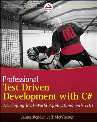 professional-test-driven-development-with-c-developing-real-world-applications-with-tdd