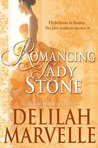 Romancing Lady Stone (School of Gallantry, # 6)