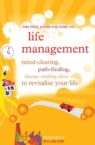 life-management-the-feel-good-factory