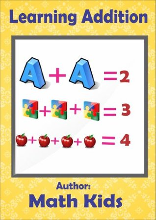 Learning Addition: Step By Step Guide On How to Perform Addition