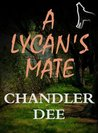 A Lycan's Mate: A Romantic Short Story (Lycans Series Book 4)