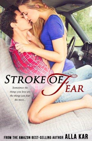 Stroke of fear by Alla Kar